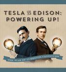 Board Game: Tesla vs. Edison: Powering Up!