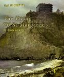 RPG Item: The Dying of St Margaret's