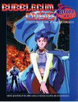 RPG Item: Bubblegum Crisis: Before And After