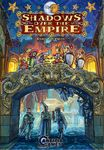Board Game: Shadows over the Empire