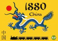 Board Game: 1880: China