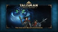 Video Game: Talisman: Digital Edition – The Ancient Beasts Expansion