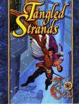RPG Item: Tangled Strands