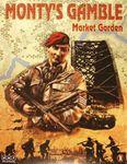 Board Game: Monty's Gamble: Market Garden