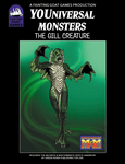 RPG Item: YOUniversal Monsters: The Gill Creature (M&M)