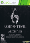 Video Game Compilation: Resident Evil 6: Archives