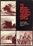 Board Game: The Arab-Israeli Wars: Tank Battles in the Mideast