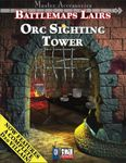 RPG Item: Battlemaps Lairs: Orc Sighting Tower