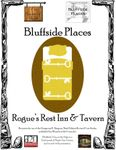 RPG Item: Bluffside Places: Rogue's Rest Inn & Tavern