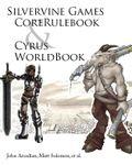 RPG Item: Silvervine Games Core Rulebook and Cyrus Worldbook