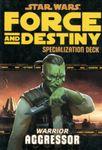 RPG Item: Force and Destiny Specialization Deck: Warrior Aggressor