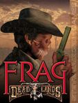 Board Game: Frag Deadlands