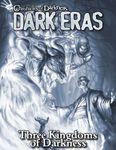 RPG Item: Chronicles of Darkness: Dark Eras: Three Kingdoms of Darkness