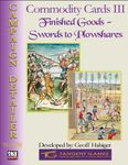 RPG Item: Commodity Cards III: Finished Goods - Swords to Plowshares