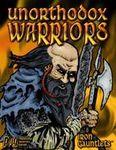 RPG Item: Unorthodox Warriors!