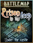 RPG Item: Prison in the Deep