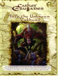 RPG Item: I1: Vakhund: Into the Unknown (Castles & Crusades)