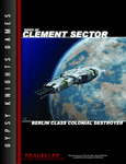 RPG Item: Ships of Clement Sector 08: Berlin Class Colonial Destroyer