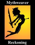 RPG Item: Mythweaver: Reckoning (3rd Edition)