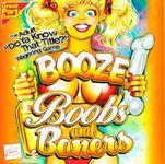 Board Game: Booze, Boobs and Boners