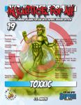 RPG Item: Injustice for All! 19: Toxxic