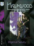 RPG Item: Imperial Survey 1: Hawkwood Fiefs
