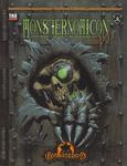 RPG Item: Monsternomicon: Volume 1: Denizens of the Iron Kingdoms V3.5