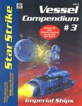 Board Game: Star Strike Vessel Compendium #3: Imperial Ships