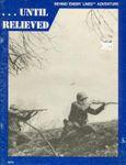 RPG Item: ...Until Relieved