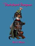 RPG Item: The Dachshund Dungeon