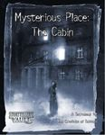 RPG Item: Mysterious Place: The Cabin