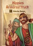Board Game: Banditos: Hippies and an Armored Truck
