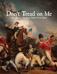 Board Game: Don't Tread On Me: The American Revolution Solitaire Board Game