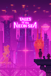 Video Game: Tales of the Neon Sea