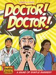 Board Game: Doctor! Doctor!