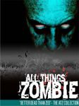 Board Game: All Things Zombie: Better Dead Than Zed!