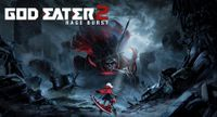 Video Game: God Eater 2: Rage Burst