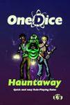 RPG Item: OneDice Hauntaway
