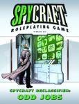 RPG Item: Spycraft Declassified: Odd Jobs