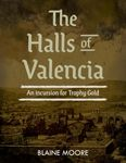 RPG Item: The Halls of Valencia