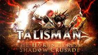 Video Game: Talisman: The Horus Heresy – The Shadow Crusade