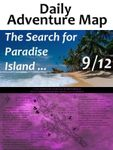RPG Item: Daily Adventure Map 038: The Search for Paradise Island 9/12