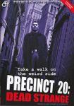 Video Game: PRECINCT 20: Dead Strange