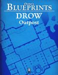 RPG Item: 0one's Blueprints: Drow Outpost