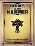 RPG Item: Heroes of the Hammer