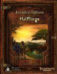 RPG Item: Ancestral Options: Halflings