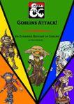 RPG Item: Goblins Attack!