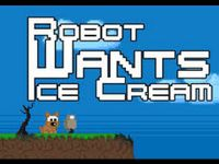 Video Game: Robot Wants Ice Cream