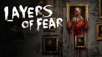 Video Game: Layers of Fear