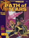 RPG Item: Reformation Coalition Manual 1: Path of Tears: The Star Viking Sourcebook